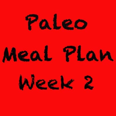 Paleo_Meal_Plan_Week_2