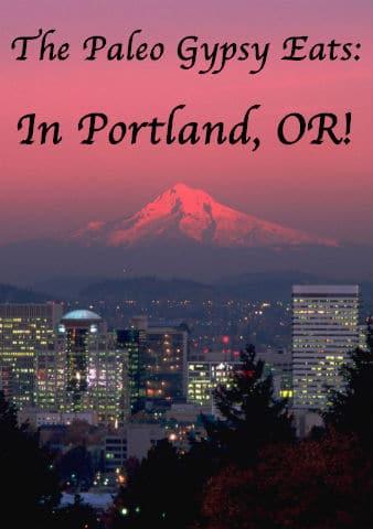 Paleo in Portland